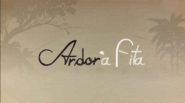 Ardor à Fita
