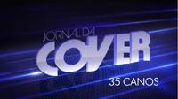 Jornal da Cover 35 Canos
