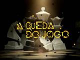 A Queda do Jogo (telenovela)