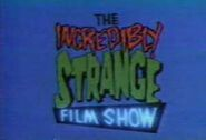 The Incredibly Strange Film Show (1988) Title Card