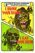 I Drink Your Blood I Eat Your Skin