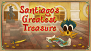 Santiago's Greatest Treasure