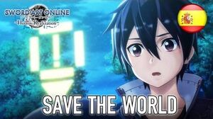 Sword Art Online Hollow Realization - PS4 PS Vita - Save the world (Spanish Trailer)