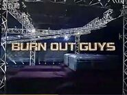 Burn Out Guys 2006