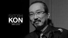 Brilliant Director, Satoshi Kon