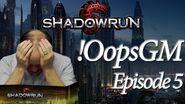 Episode 5 - OopsGM