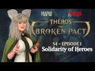 "The Broken Pact - ""Solidarity of Heroes"" - S4E1"