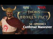 The Broken Pact - Cutthroat Maneuver - S4E3