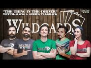 Wildcards Watchalong - The Thing in the Corner - Series Finale