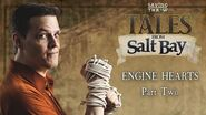 Tales from Salt Bay - Engine Heart, Part 2
