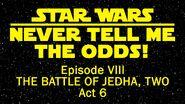 Episode VIII Act 6 - NTMTO