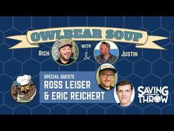 Owlbear Soup - May 2, 2021 - Ross Leiser & Eric Reichert