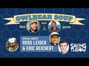 Owlbear Soup - May 2, 2021 - Ross Leiser & Eric Reichert
