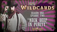 "Wildcards Carnival - S1E2 - ""Neck Deep In Purity"""
