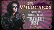 "Wildcards Carnival - S1E3 - ""Travler's Rest"""