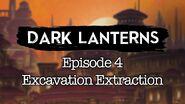 S1E4 Dark Lanterns