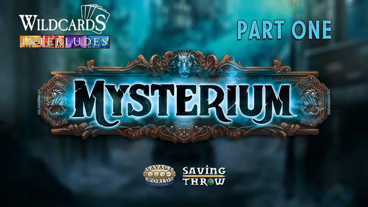 Mysterium Part 1 - Wildcards Interludes.jpg