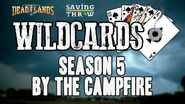 S5 Talkback - Wildcards Deadlands