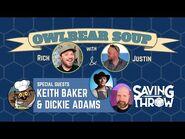 Owlbear Soup - April 18, 2021 - Keith Baker & Dickie Adams
