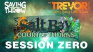 S1E0 Salt Bay Court of Thorns