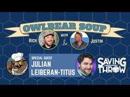 Owlbear Soup - June 6, 2021 - Julian Leiberan-Titus