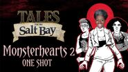 Monsterhearts Part 1 - Tales from Salt Bay