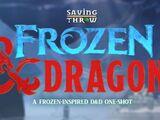 Frozen & Dragons
