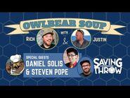 Owlbear Soup - April 11th, 2021 - Steven Pope & Daniel Solis