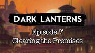 S1E7 Dark Lanterns