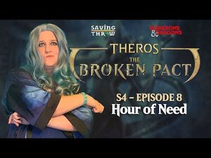 The Broken Pact - Hour of Need - S4E8