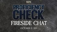 Fireside Chat - October 11 2019 - Proficiency Check