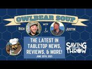 Owlbear Soup - June 13, 2021
