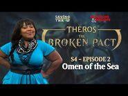 "The Broken Pact - ""Omen of the Sea"" - S4E2"