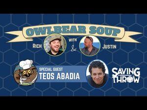 Owlbear Soup - July 11th, 2021 - Teos Abadia