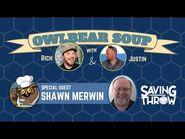 Owlbear Soup - June 20th, 2021 - Shawn Merwin