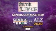 Minions of Mayhem For the Dungeon! 2020 ENDALZ Charity RPG Marathon