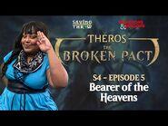 """The Broken Pact - """"Bearer of the Heavens"""" - S4E5"""