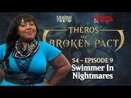 The Broken Pact - S4E9 - Swimmer in Nightmares