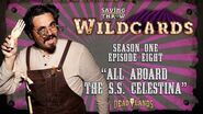 "Wildcards Carnival - S1E8 - ""All Aboard the S.S"