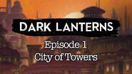 S1E1 Dark Lanterns