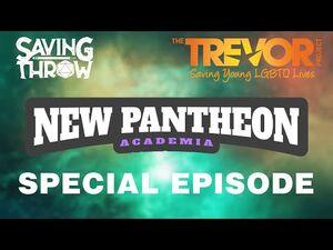 Trevor Project Marathon 2021 - New Pantheon- Academia