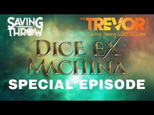 Trevor Project Marathon 2021 - Dice Ex Machina Special