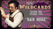 "Wildcards Carnival - S1E5 - ""Nain Rouge"""