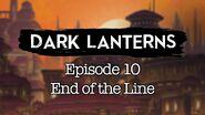 S1E10 Dark Lanterns