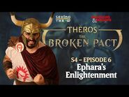 The Broken Pact - Ephara's Enlightenment - S4E6