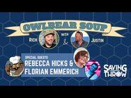Owlbear Soup - May 9, 2021 - Rebecca Hicks & Florian Emmerich