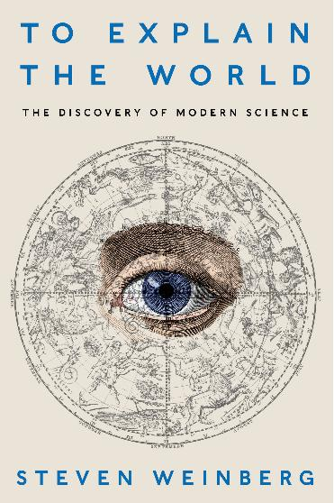 История науки от Стивена Вайнберга