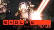 Evolve -- Happy Hunting Trailer