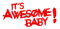It'sAwesomeBaby.png