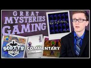 Commentary - The Great Mysteries of Gaming